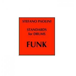 Standards for drums FUNK - Editing by Stefano Paolini