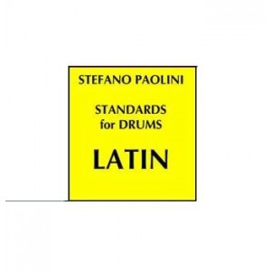 Standards for drums LATIN  - Editing by Stefano Paolini