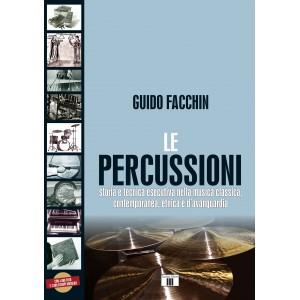 """Volume Guido Facchin """"Le percussioni"""" Storia e tecnica esecutiva nella musica classica, contemporanea, etnica e d'avanguardia"""